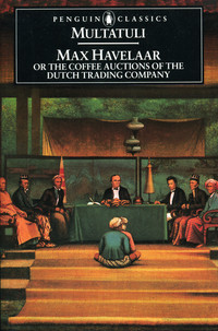 Max Havelaar, or the Coffee Auctions of the Dutch Trading Company