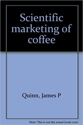 Scientific Marketing of Coffee